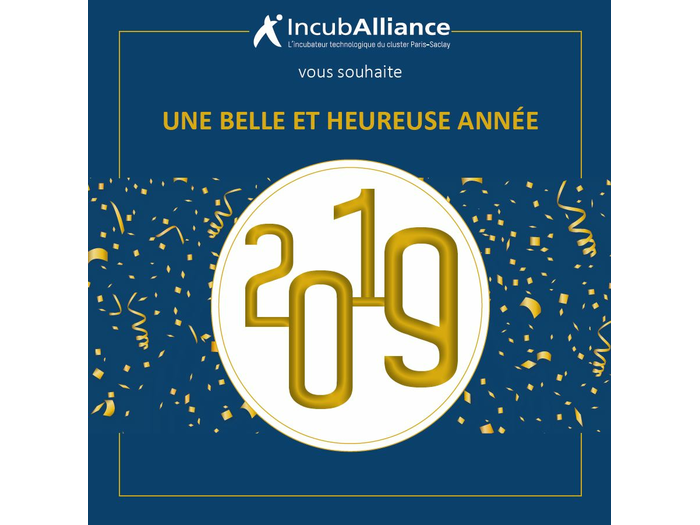 IncubAlliance wishes you a happy new year for 2019!