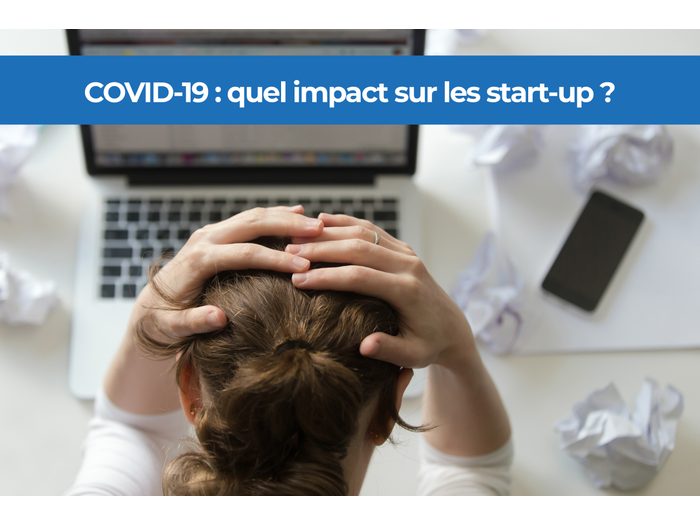 COVID-19 :  what impact on startups?